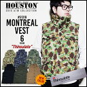 2015 A/W『HOUSTON/ヒューストン』 51319 MONTREAL VEST / モントリオール ベスト -全6色-/シンサレート/Thinsulate/3M/厚手/アウター/..