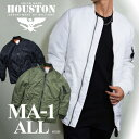 ミリタリージャケット 2015A/W『HOUSTON/ヒューストン』 50306 MA-1 ALL / MA-1オール -全3色- 「メンズ」「ミリタリー」「ホワイト」..