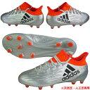 サッカースパイク アディダス adidas 【エックス 16.1 FG/AG】 S81939 アディダスサッカースパイク アディダス サッカースパイク