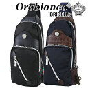 オロビアンコ ボディバッグ メンズ 斜めがけバッグ IBRIDELLO-H イブリデッロ ブランド イタリア 本革 ナイロン Orobianco