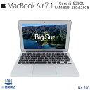 【安心保証付き】【MacbookAir】ノートパソコン Apple Mac MacBookAir 7,1 SSD 128GB メモリ 8GB Corei5 第5世代 11.6インチ 中古 パソコン 無線LAN MacOS 11.0.1 Big Sur 中古パソコン