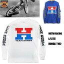 【METRO RACING】メトロレーシング ロングスリーブ Tシャツ HONDA ホンダ モーターサイクル アメカジ メンズ 長袖 L/S TEE バイカー/T192