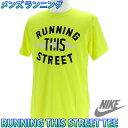 ナイキ DRI-FIT RUNNING THIS STREET Tシャツ NIKE 639277 メンズランニングウェア プラクティスシャツ 陸上 野球 サッカー 即納 バスケットボール 通販 販売 部活 練習着