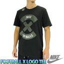 NIKE FOOTBALL X LOGO TEE ナイキ Tシャツ 半袖 ナイキ フットボール サッカー フットサル 805582-010