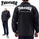 THRASHER(スラッシャー)TH8901C MAG COACH BLK コーチジャケット 黒 メンズジャケット ナイロンジャケット Sサイズ Mサイズ Lサイズ XL..