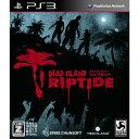 BLJS-10228 スパイク・チュンソフト【PS3用ソフト】 Dead Island: Riptideデッドアイランド リップタイド
