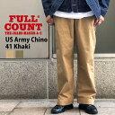 FULLCOUNT(フルカウント) US Army Chino 41 Khaki アーミーチノパンツ 41 カーキ メンズ 日本製 チノパン ストレート ゆったり トラウザーズ ワークパンツ ストリート カジュアル アウトドア ワーク カラーパンツ 国産 ダブルステッチ スラッシュポケット 太目 セミワイド