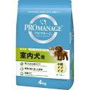 プロマネージ 成犬用 室内犬用 4kg[プロマネージ ドッグフード ドライ]