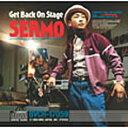 藝人名: S - 【新品】Get Back On Stage c109/SEAMO/BVCR-17059【新品CD】