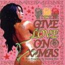 【新品】Give Love On Christmas c79/Various/YHR-1187【新品CD】