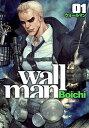 楽天VALUE BOOKS【中古】wallman 01 /集英社/Boichi (コミック)【年末 セール SALE 対象商品】