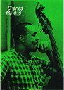 チャールズ ミンガス ポスター チャールズ ミンガス チャーリーミンガス CHARLES MINGUS アメリカ US ジャズ JAZZ ベーシスト ハード バップ 演奏家 音楽