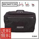 【送料無料※北海道・沖縄県除く】【BROMPTON】ブロンプトン BAG バッグ S Bag Sバッ