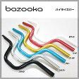 【bazooka】バズーカ Handlebar ハンドルバー B-342 ハイライズバー Ф22.2mm【05-400-032】(30003555)