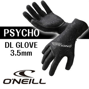 15/16O'NEILL�ڥ��ˡ����PSYCHODLGLOVE3.5mm������DL���?��AO-9180