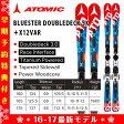 ATOMIC 【アトミック】BLUESTER DOUBLEDECK SX +X12VAR スキー板 ビンディングセット