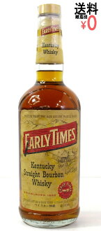 Special grade early times Kentucky bourbon 750ml/40度 EARLY TIMES