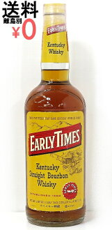 Special grade early times yellow label Kentucky bourbon 700ml/40度 EARLY TIMES