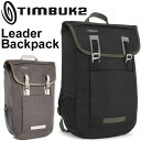 バックバッグ TIMBUK2 ティンバック2 Leader Backpack リーダーバックパック 正規品 リュックサック かばん 自転車 通勤 鞄 Bag デイバッグ/Leader