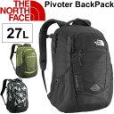 THE NORTH FACE バックパック ノースフェイス ピボター DAY PACK Pivoter デイリーユース デイパック メンズ レディース かばん BAG カジュアル 通勤 通学 バッグ/NM71555