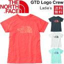 ノースフェイス レディース ランニングシャツ THE NORTH FACE 半袖シャツ GTD ロゴ クルーネック 女性 ジョギング トレーニング ジム スポーツ 吸汗速乾 紫外線対策/NTW11783