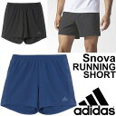 ランニングパンツ アディダス adidas Snova エスノバ メンズ ショーツ ショートパンツ マラソン ジョギング トレーニング ジム 男性 短パン 5インチ 7インチ スポーツウェア クライマライト/BWA52