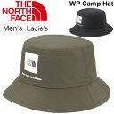 ハット 帽子 メンズ レディース/ザノースフェイス THE NORTH FACE ウォータープルーフキャンプハット/防水ハット アウトドア キャンプ フェス レジャー カジュアル ぼうし アクセサリー WP CAMP HAT/ NN01625