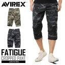 【今だけ20%OFF】AVIREX アビレックス 6166115 FATIGUE CROPPED PANTS ファティーグ クロップドパンツ CAMOUFLAG...