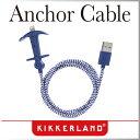 ( あす楽 ) Lightning ケーブル iPhone 6 アンカーチャージングケーブル 【 KIKKERLAND/キッカーランド 】 Anchor Charging Cable 充電 USB ライトニング マイクロUSBケーブル おしゃれ 90cm / WakuWaku