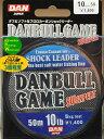 ダン フロロカーボンショックリーダー DANBULL GAME 10lb