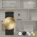 ティッドウォッチズ 時計 ホワイト ブラック シルバー ゴールド No.1 TIDWatches時計 40mm TID Watches 腕時計 ティッド TID...