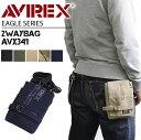 【シザーバッグ】 AVIREX EAGLE AVX341 ミリタリー ショルダーバッグにもウエストポーチ風にもなる2WAYバッグ 斜めがけバッグ スマホ ウエストバッグ 2WAY 鞄 かばん メンズ 男性 ウェストバッグ ウエストバック プレゼントに ブランド 10P03Dec16