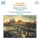 (CD) ガブリエリ:金管のための作品集 1 / 演奏:ロンドン・シンフォニー・ブラス (金管アンサンブル)