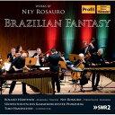 (CD) ブラジル幻想曲:ネイ・ロサウロ作品集 / 演奏:ネイ・ロサウロ (マリンバ、ヴィブラフォン)