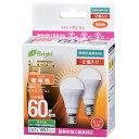 オーム電機 LED電球 ミニクリプトン形 60形相当 E17 電球色 広配光 密閉器具/断熱材施工器具対応 2個入 LDA7L-H-E17 IH21 2P