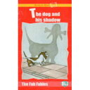ELI Ready to Read The Fab Fables: The Dog and His Shadow (Book + Audio CD)