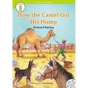 e-future e-future Classic Readers 3-02. How the Camel Got His Hump (with Audio CD)