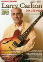 ◆◆レジェンダリー・ギタリスト 特集●ラリー・カールトン Mr.335の彷徨 YOUNG GUITAR SPECIAL ISSUE / シンコーミュージック・エンタテイメント