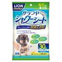 ライオン商事 ペットキレイ シャワーシート 短毛の愛犬用 30枚 3670349