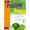 ELI New English Fiction: Playing the Game