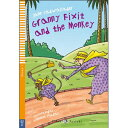 ELI Young ELI Readers 1: Granny Fixit and the Monkey