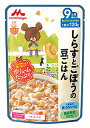 森永乳業 大満足ごはん しらすとごぼうの豆ごはん (120g) 9ヵ月頃から ベビーフード 国産野菜100%