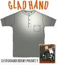 GLADHAND【GLAD HAND】【GH-13】スタンダード ポケット付 ヘンリーネック 半袖 黒色【STANDARD HENRY POKET】【パックT】13