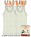 GLADHAND 【GLAD HAND】【GH-21】ドロップステッチ タンクトップ 2枚組 白色【DROP STITCH TANK_TOP】【パックT】21