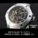 手錶 - KEITH VALLERキースバリーEPISODE OF WHEEL メンズ腕時計E11 05P03Dec16