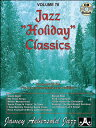 "VOLUME 78 - ""JAZZ HOLIDAY CLASSICS"""