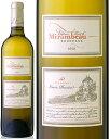 トゥール・ド・ミランボー・キュベ・パッション・ブラン[2012](白ワイン)[Y]