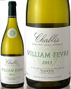 【4月4日より出荷】シャブリ[2011]メゾン・ウィリアム・フェーブル(白ワイン)[E][J][Y]