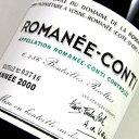 ロマネ コンティ[2000]ドメーヌ・ド・ラ・ロマネコンティ DRC 750ml