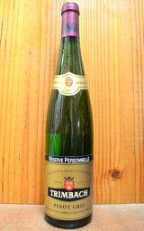 """トリンバック アルザス ピノ グリ レゼルヴ ペルソネル 2007 ドメーヌ トリンバック 正規 白ワイン 辛口 750ml フランスF.E.TRIMBACH ALSACE Pinot Gris""""Reserve Personnelle""""[2007]"""